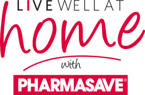 Live Well at Home with Pharmasave